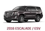 2016 ESCALADE / ESV