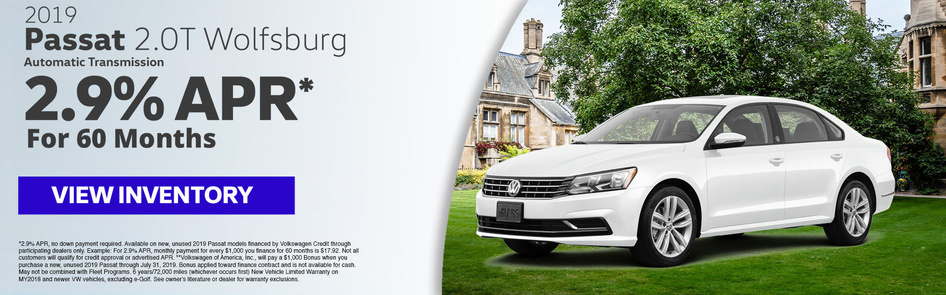2019 Passat2.9% APR* for 60 months