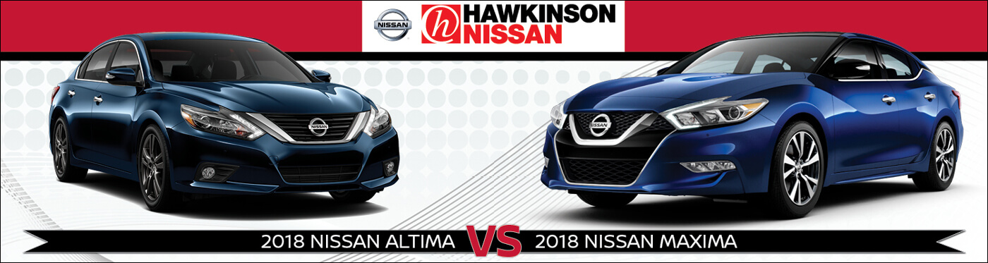 Marvelous 2018 Nissan Altima Vs. 2018 Nissan Maxima