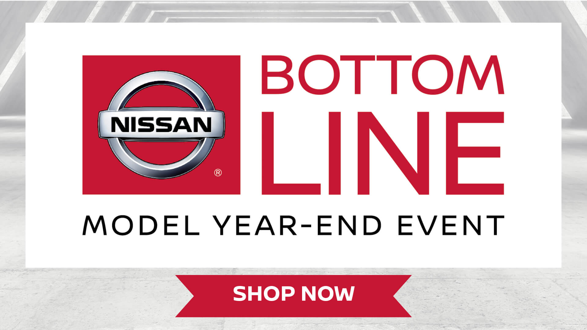 Nissan Bottom Line Model Year-End Event