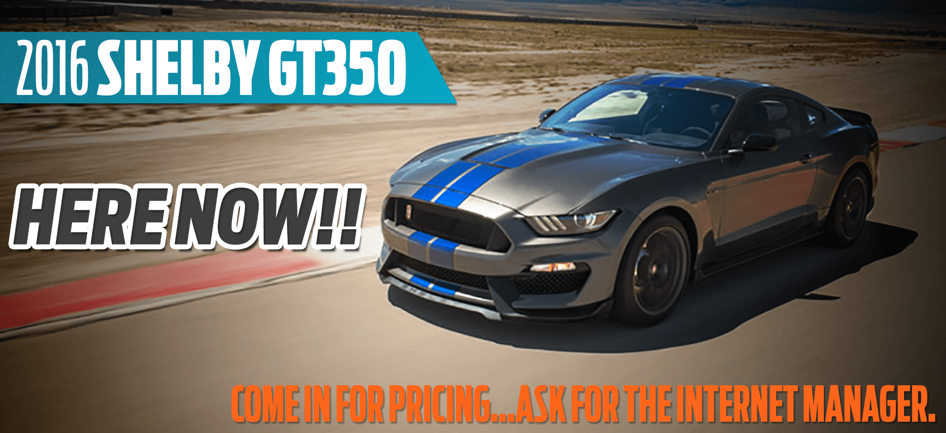 GT 350 Here Now!