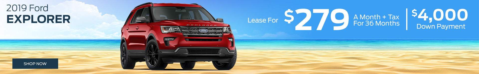2019 Explorer - Lease for $279