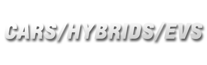 CARS/HYBRIDS/EVS