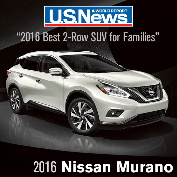 The 2016 Nissan Murano Has Just Received Its Second Major Award From Editors Of U S News World Report Best 2 Row Suv For Families
