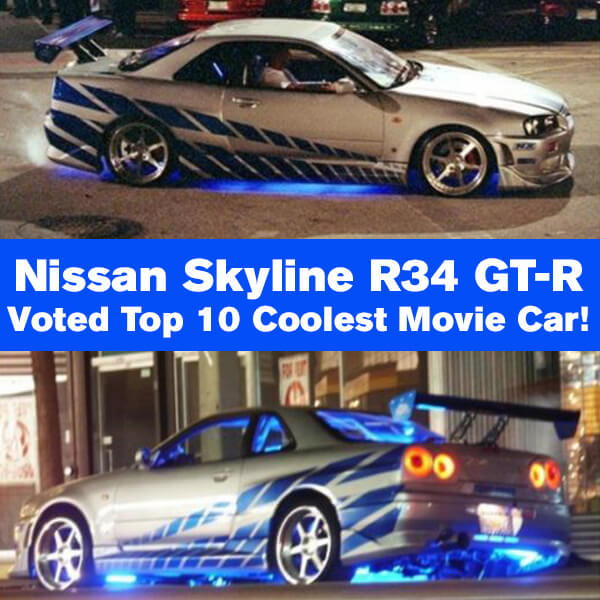 "Nissan Skyline R34 GT-R voted as ""TOP 10 Coolest Movie Cars"" by ..."