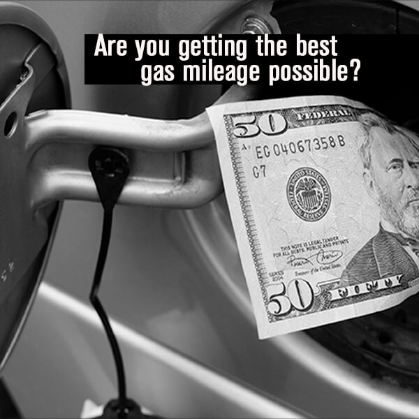 Are You Getting The Best Gas Mileage Possible