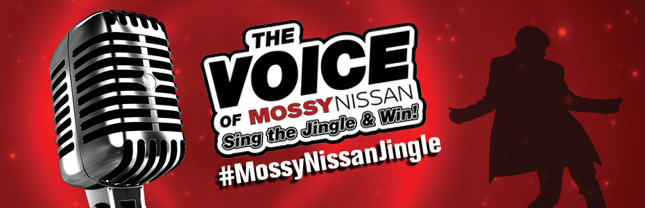 The Voice of Mossy Nissan Sing the Jingle & Win