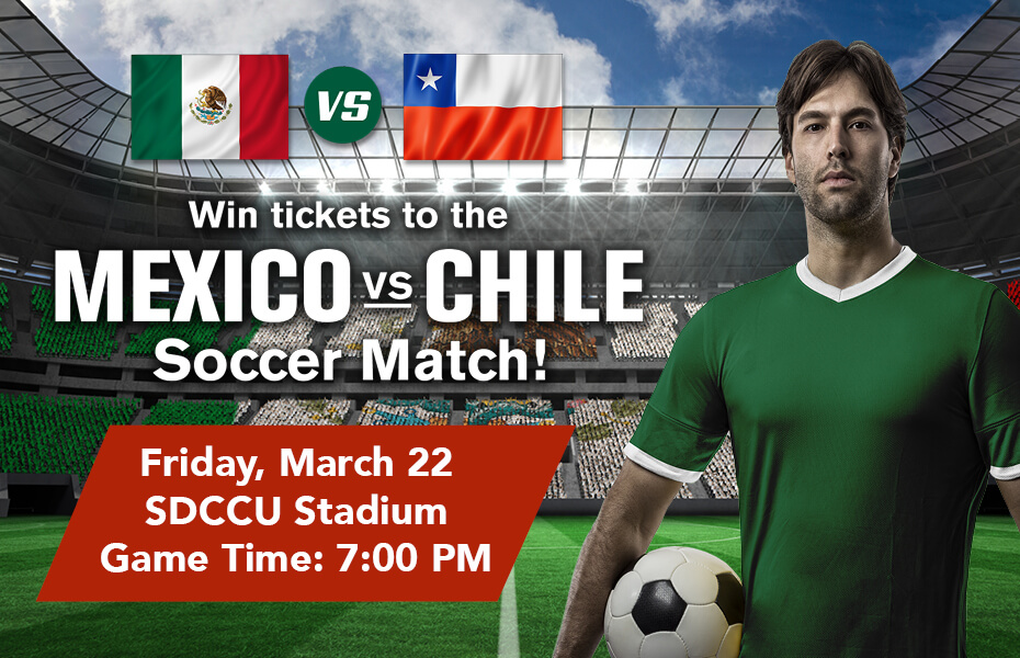 Win a pair of tickets to the Mexico vs. Chile Soccer Match on Friday, March 22 at SDCCU stadium!