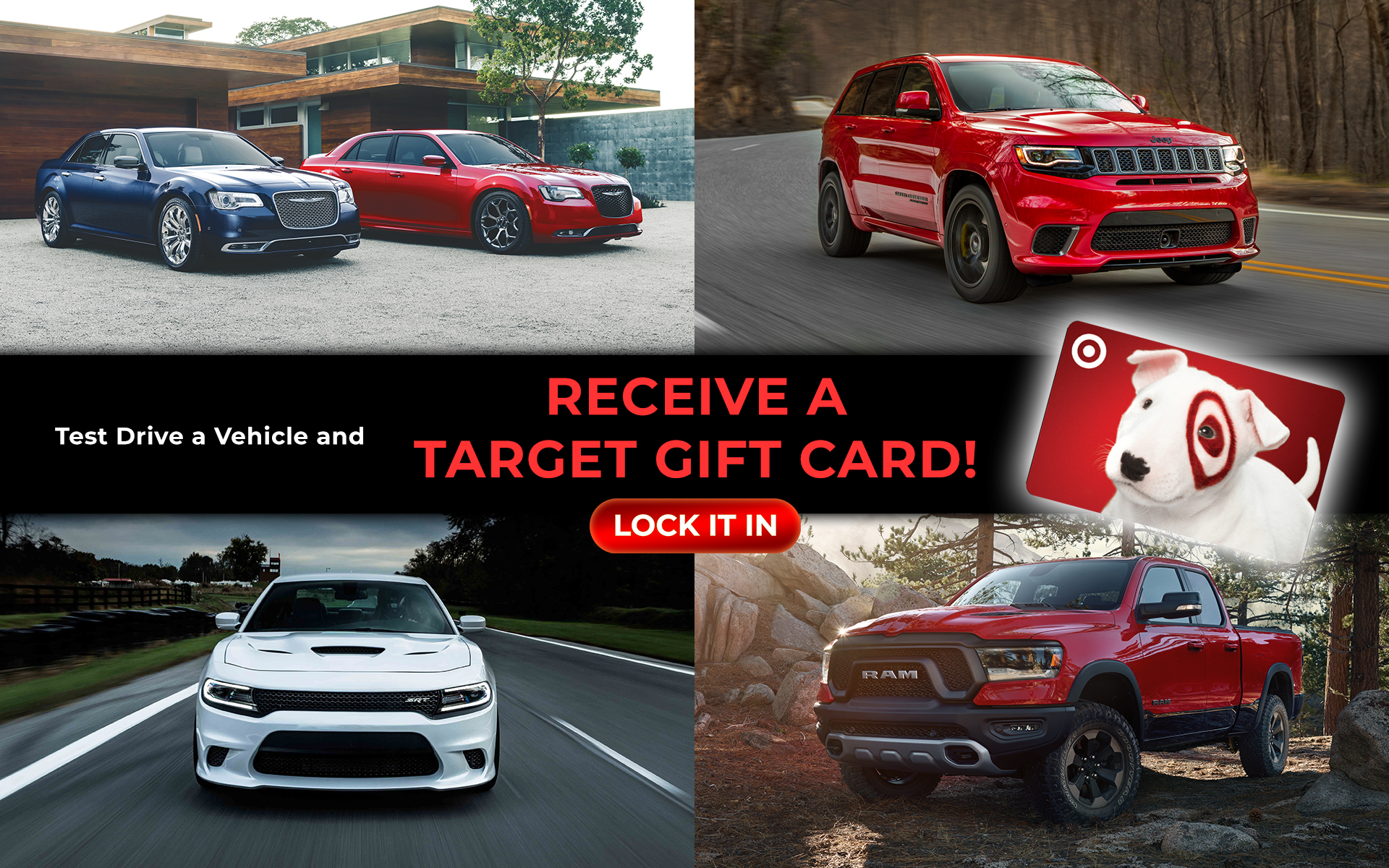 Test drive a vehicle and receive a target gift card!