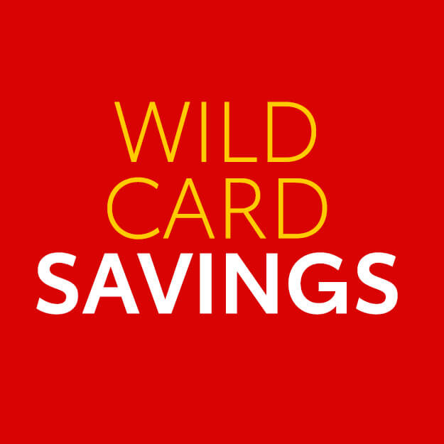 Wild Card Savings