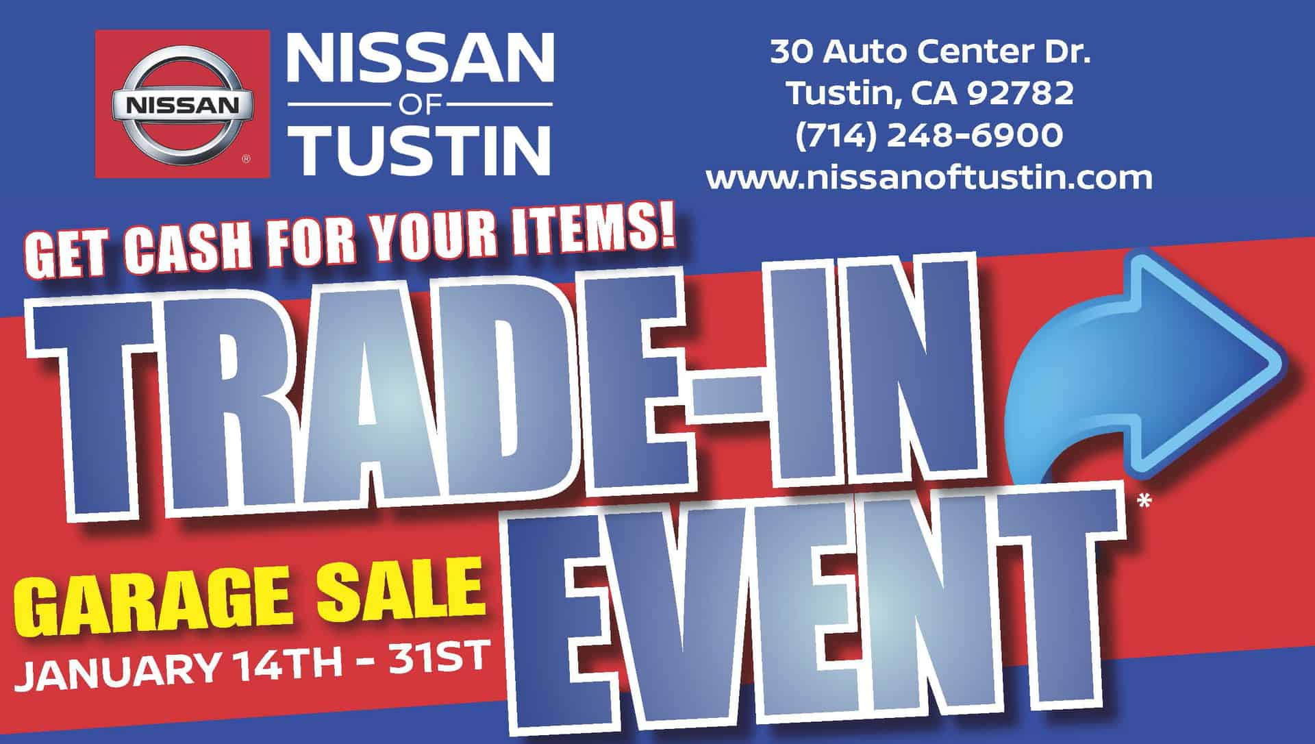 Don't miss the Garage Sale Trade-In Event in Tustin CA