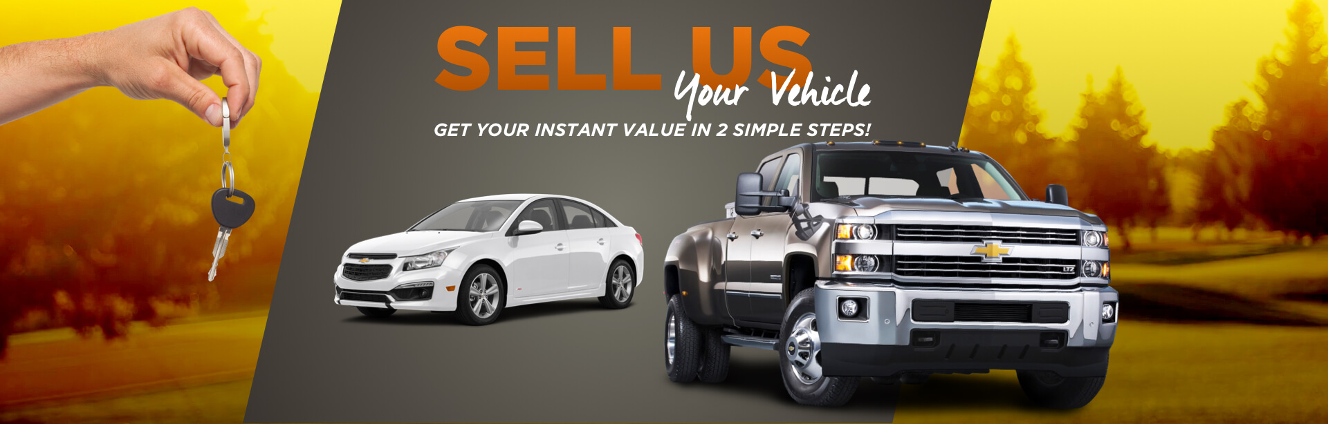 Sell Us Your Vehicle - Get Your Instant Values in 2 simple steps!