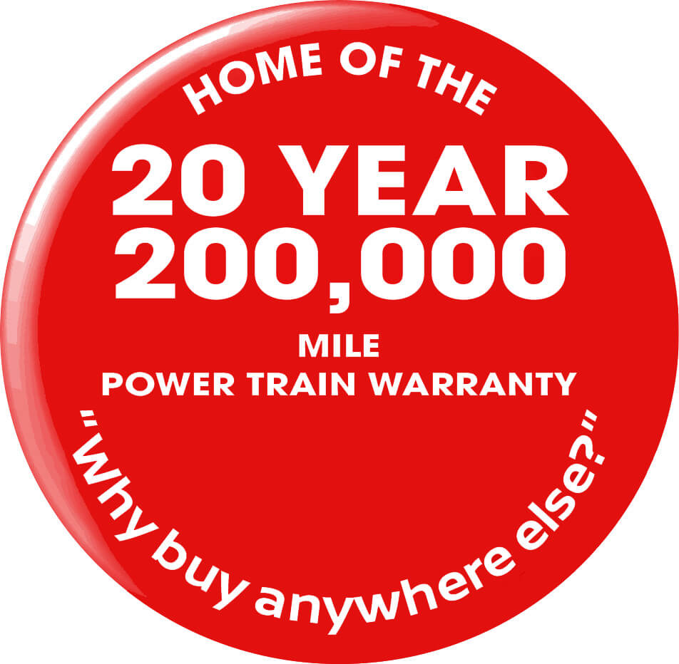 20 Year 200,000 Mile Power Train Warranty