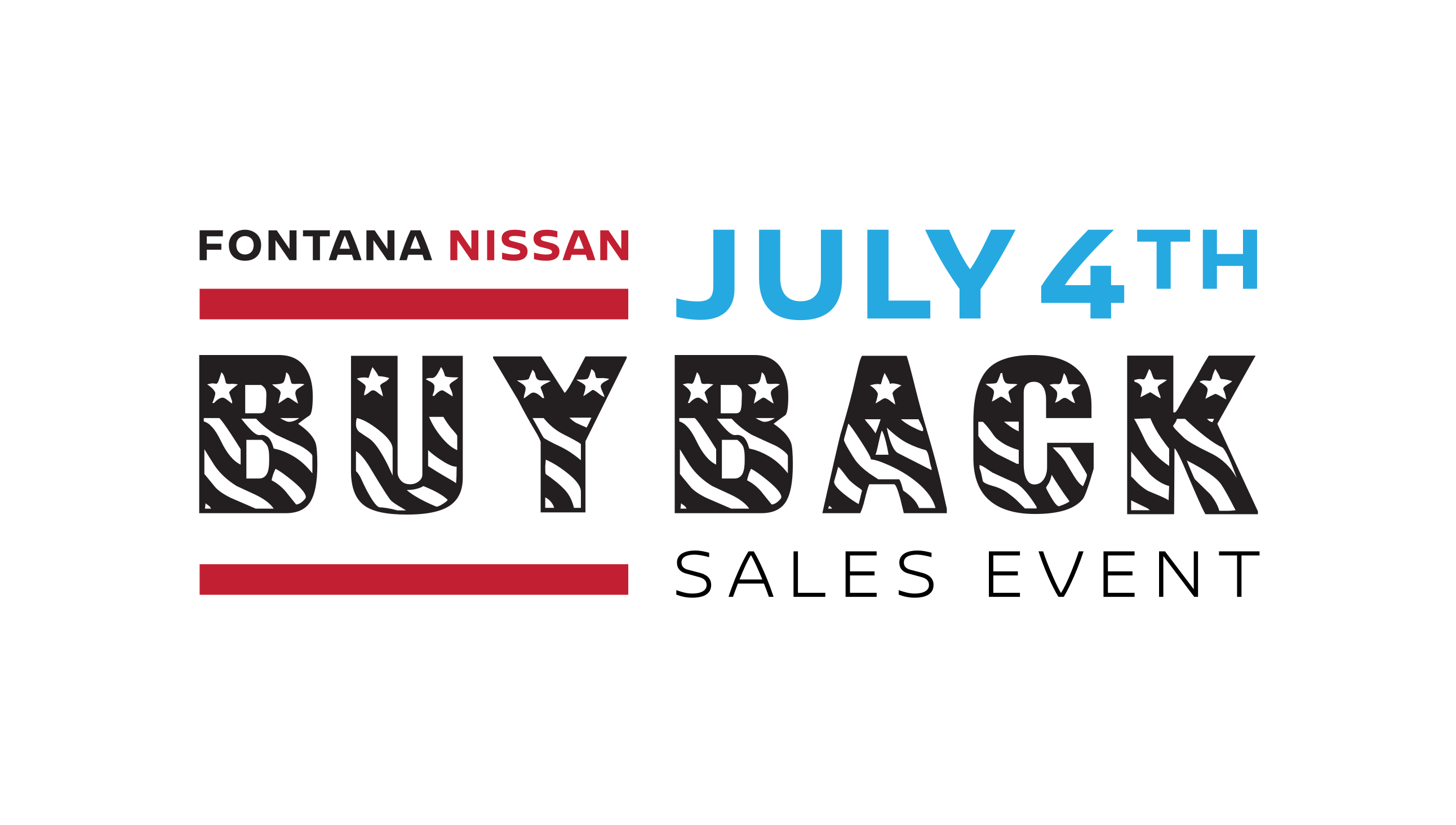 Fontana Nissan July 4th Buy Back Sales Event