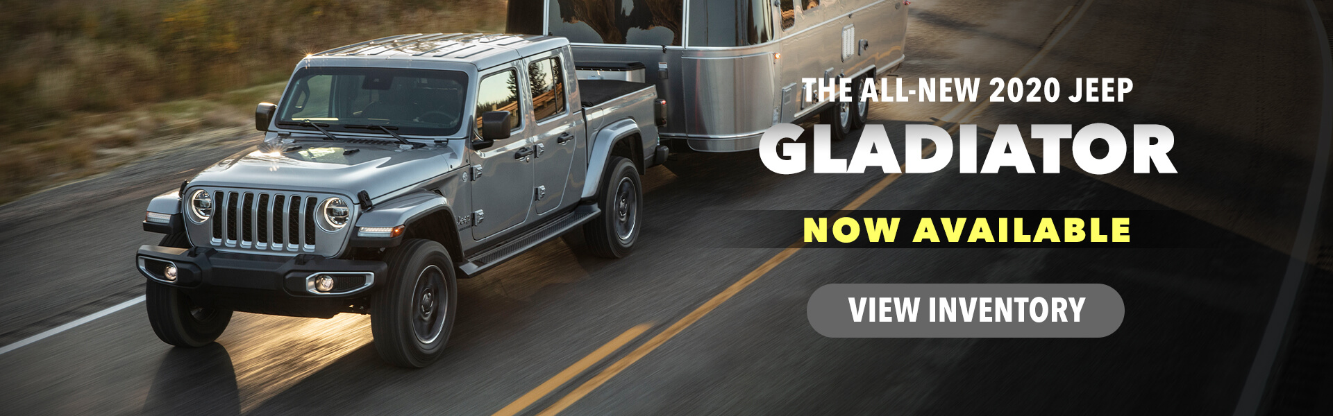 Jeep Gladiator - Available Now