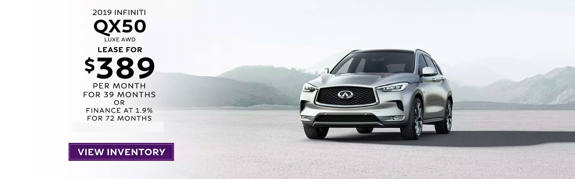 2019 QX50 - Lease for $389