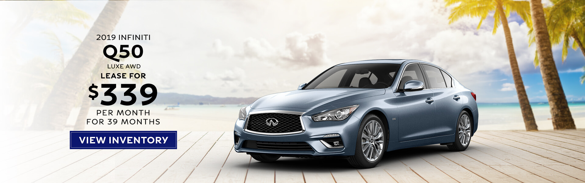 2019 Q50 - Lease for $339