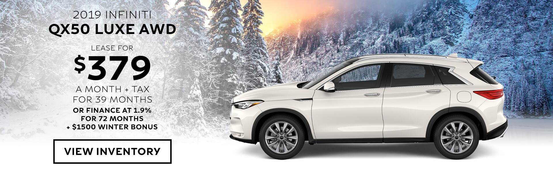 QX50 LUXE- Lease for $379