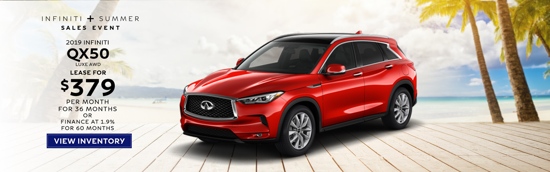 QX50 LUXE - Lease for $379