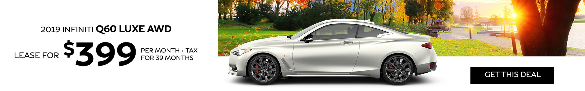 Q60 LUXE - Lease for 399