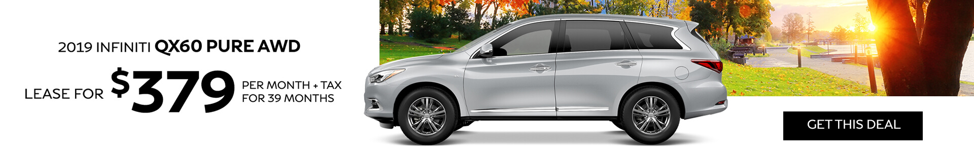 QX60 PURE - Lease for $379