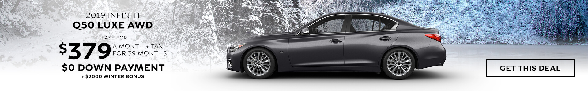 Q50 LUXE - Lease for $379