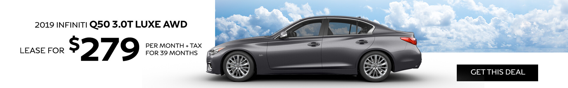 Q50 LUXE - Lease for $279