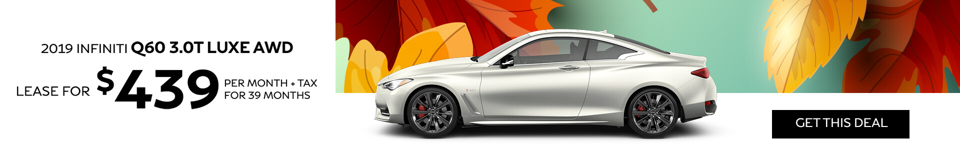 Q60 LUXE - Lease for $419