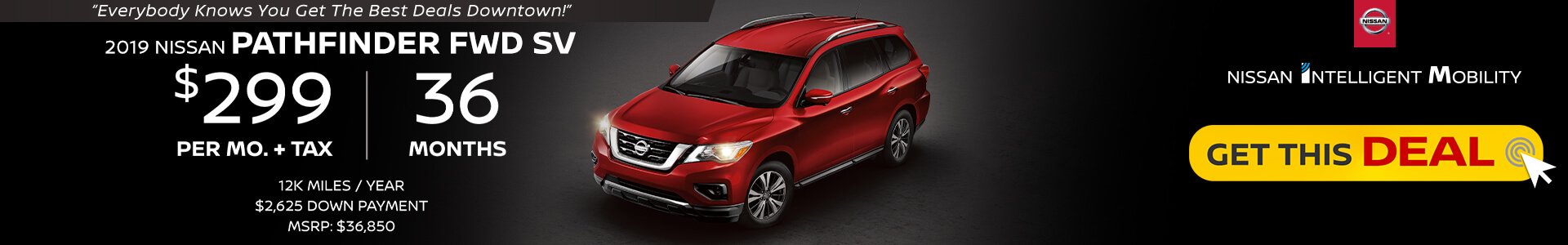 Pathfinder $299 Lease