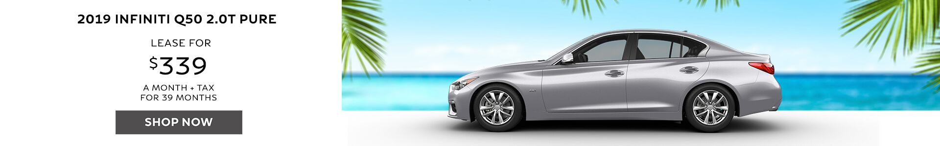 Q50 Lease for $339
