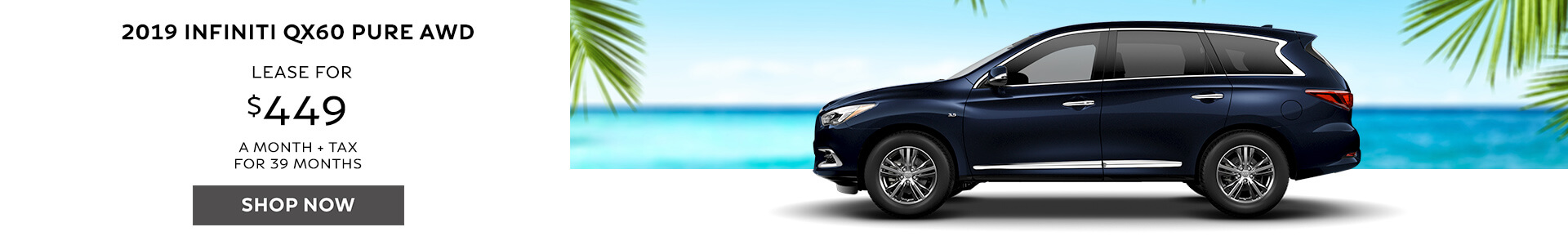 QX60 Lease for $449