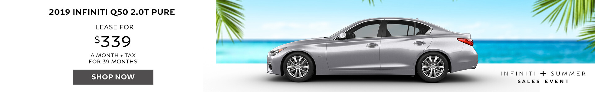 Q50 PURE - Lease for $339