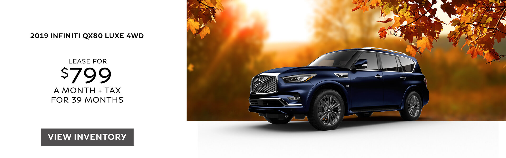 QX80 LUXE - Lease for $799