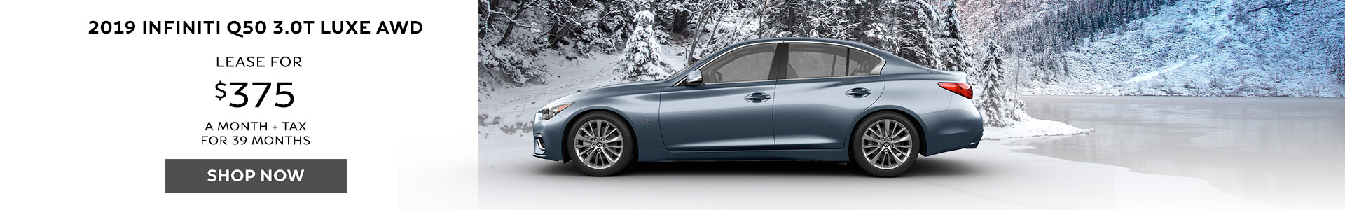Q50 LUXE - Lease for $375