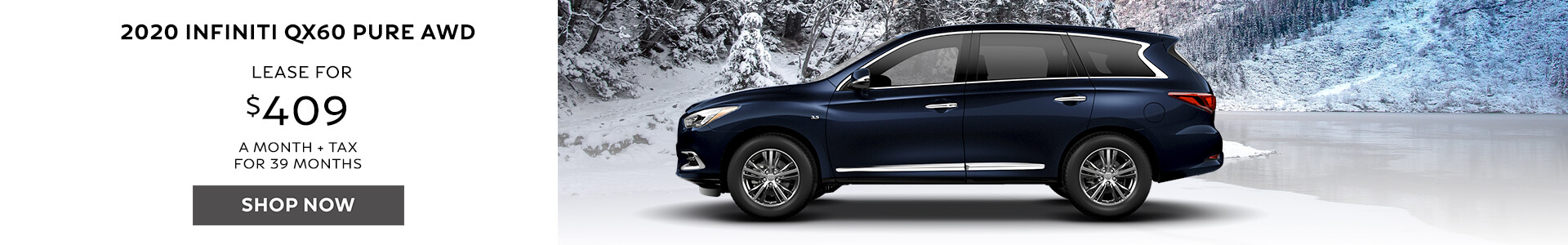 QX60 - Lease for $409