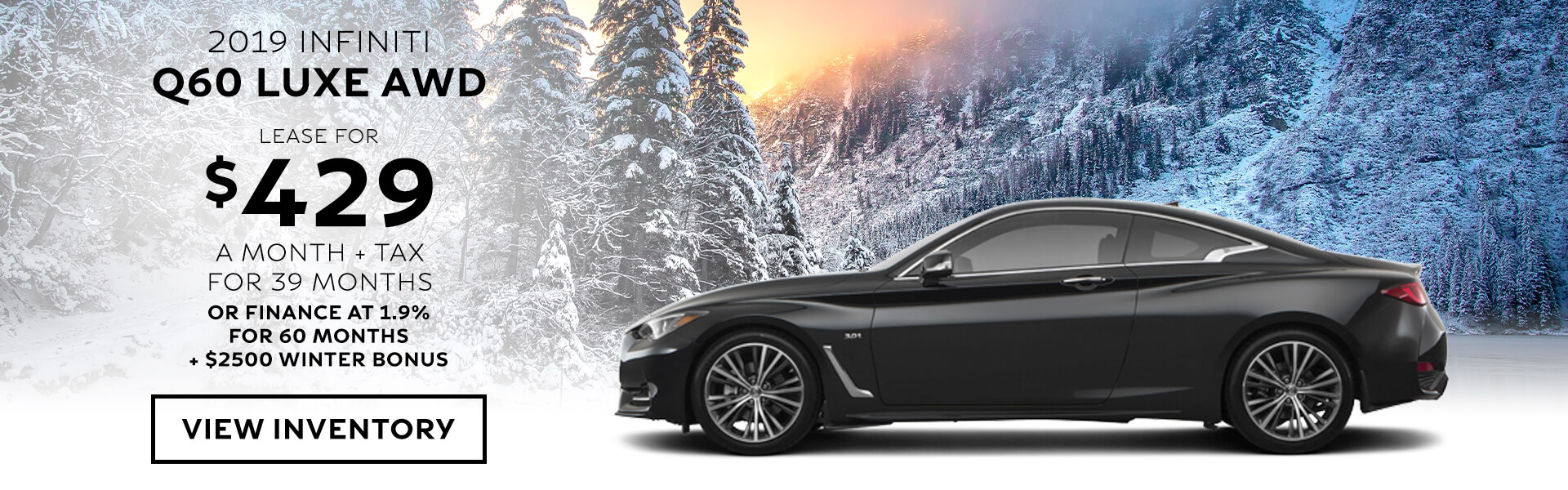 Q60 LUXE - Lease for $429