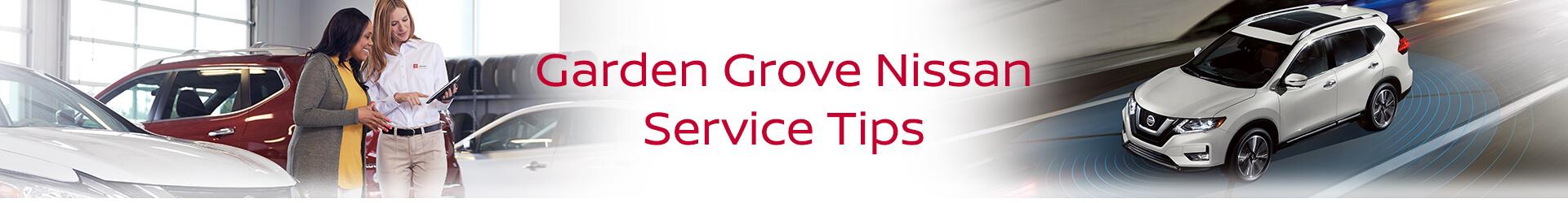 Garden Grove Nissan Service Tips