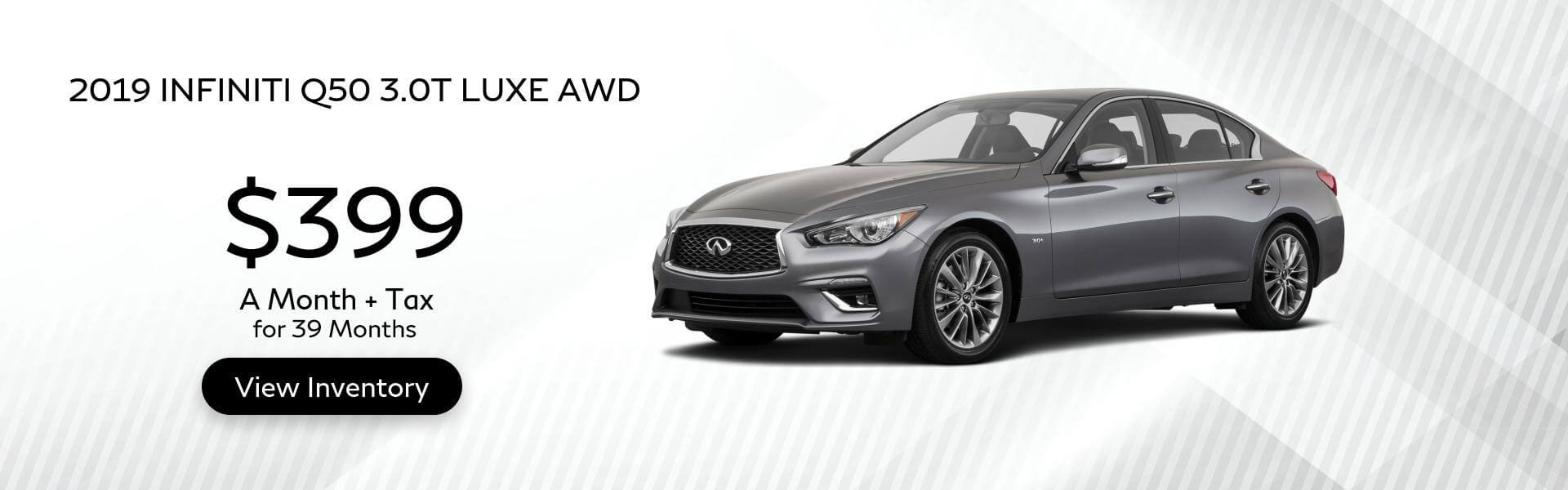 Q50 Lease For 399