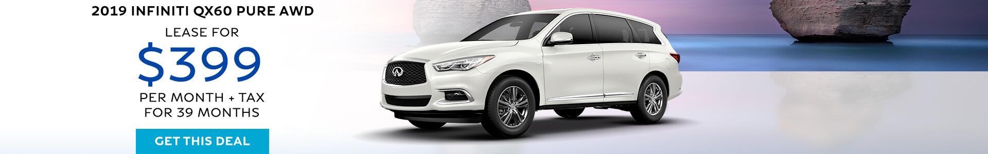 QX60 PURE - Lease for $399