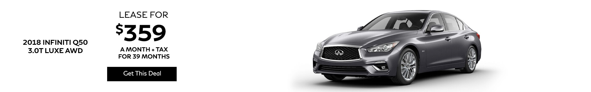 2018 Q50 - Lease for $359