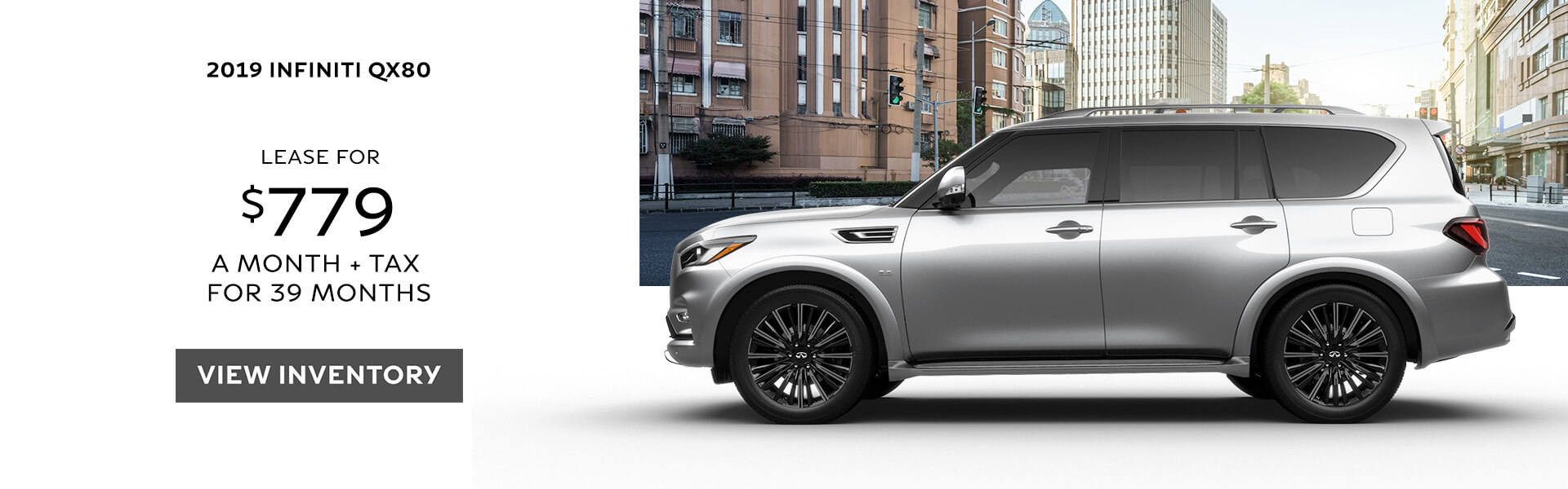 2019 QX80 - Lease for $779