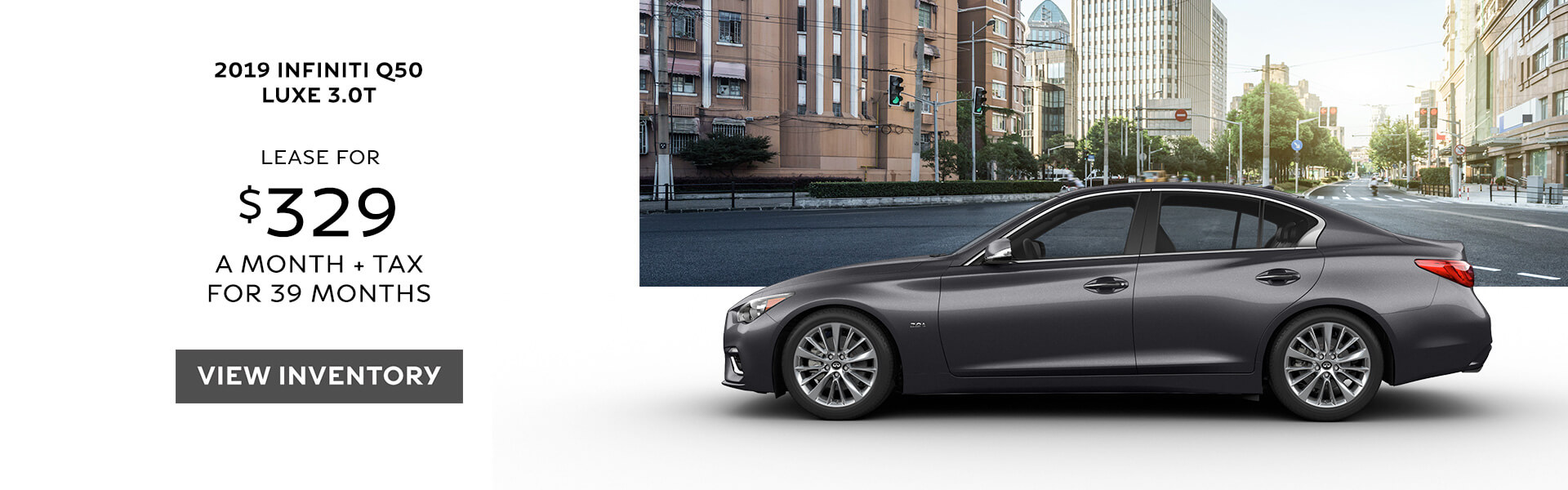 2018 Q50 - Lease for $339