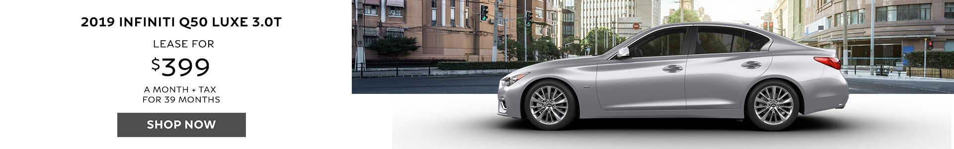 2019 Q50 - Lease for $329