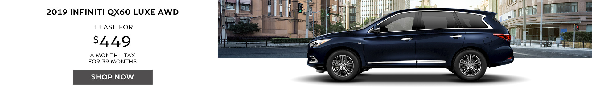 QX60 - Lease for $429