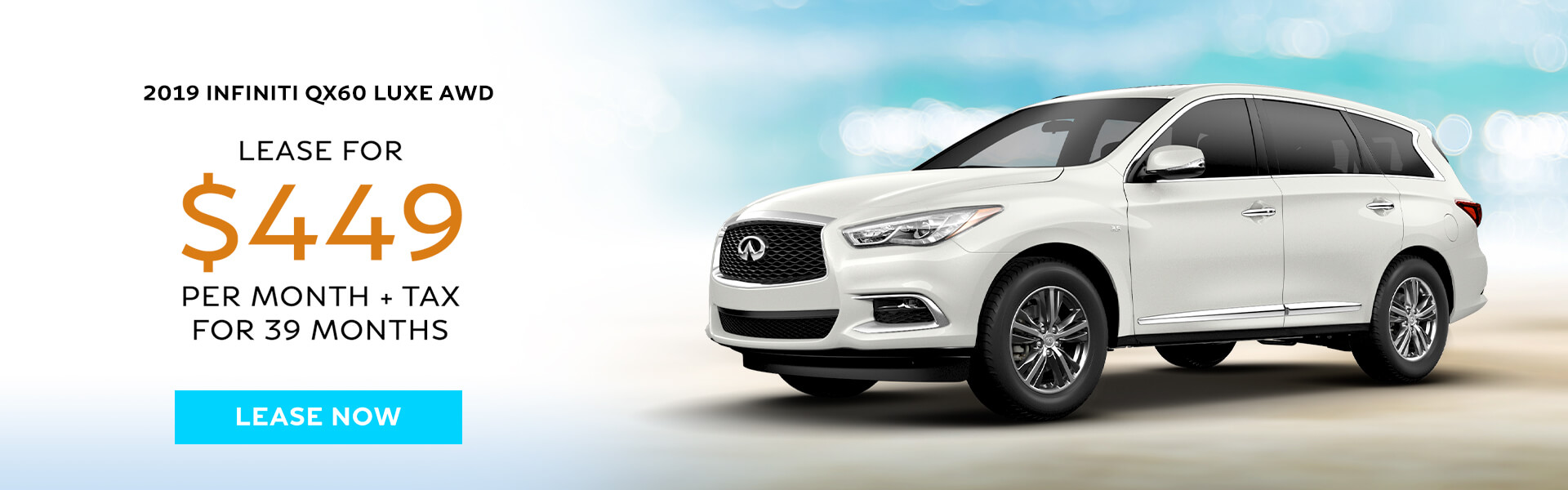 2019 QX60 - Lease for $449