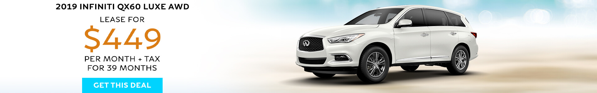QX60 - Lease for $449