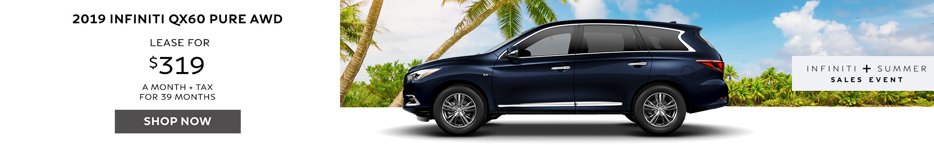QX60 PURE - Lease for $319