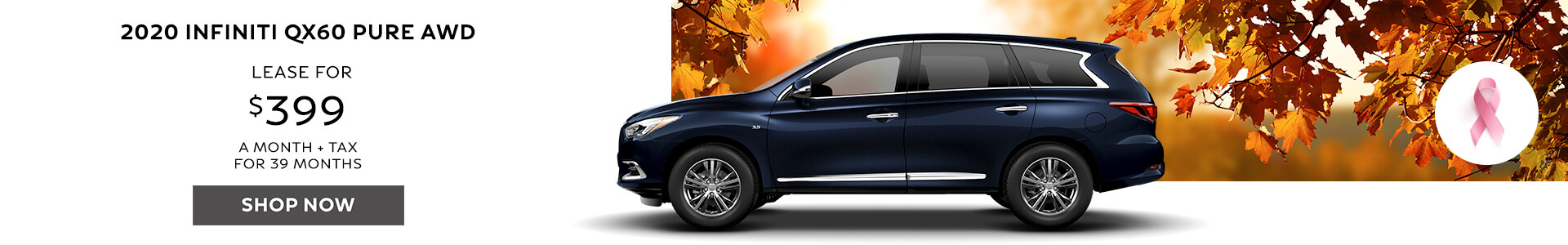 QX60 PURE - Lease for $369