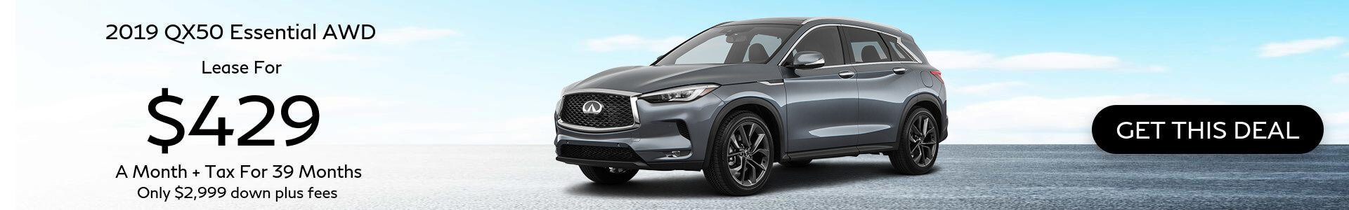 2019 QX50 - Lease for $339