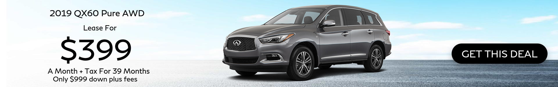 2019 QX60 - Lease for $409